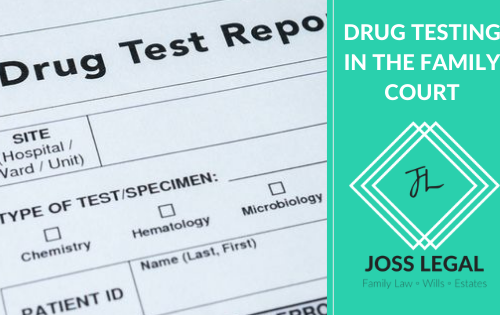 Drug Testing in the Family Court